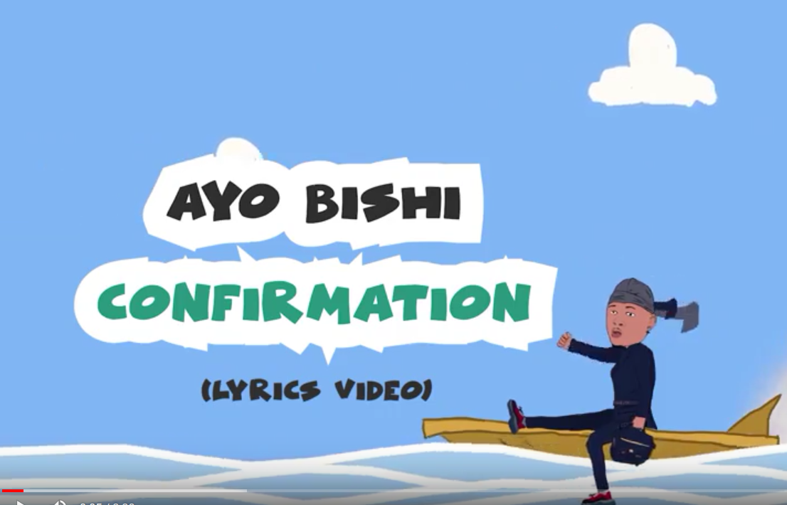 Visualizer: Ayo Bishi – Confirmation | @AyoBishiMusic
