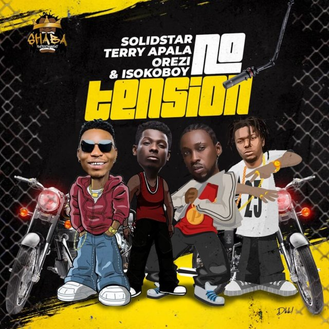 Solidstar – No Tension ft. Terry Apala, Orezi & Isoko Boy