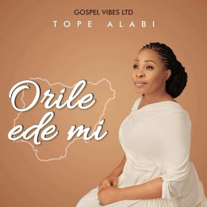 VIDEO: Tope Alabi – Orile Ede Mi (My Country)