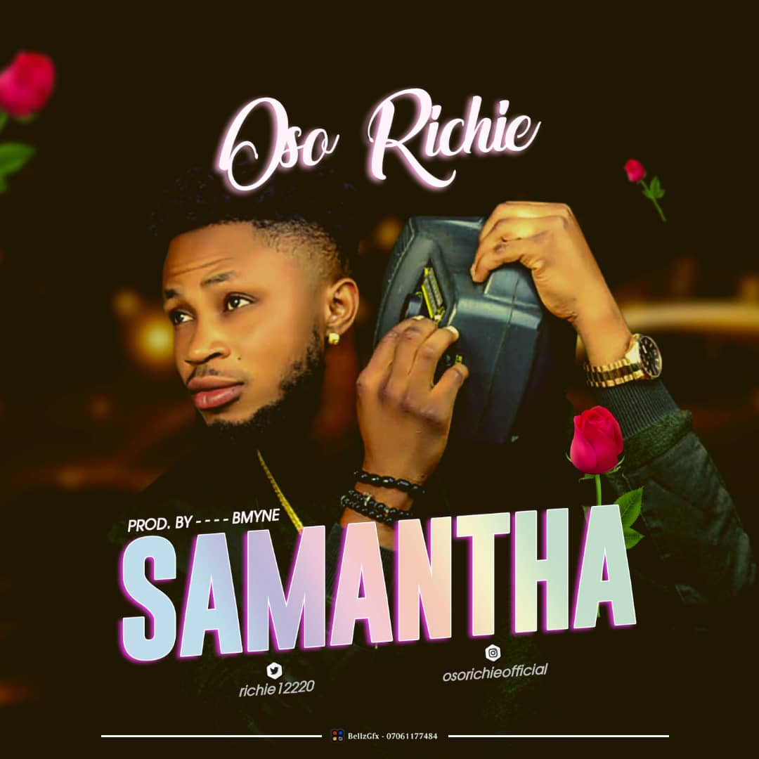 New music: Oso-Richie – Samantha