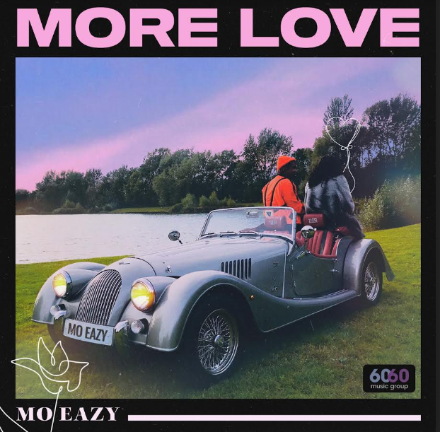 VIDEO PREMIERE:  MO EAZY – MORE LOVE | @IammoEazy
