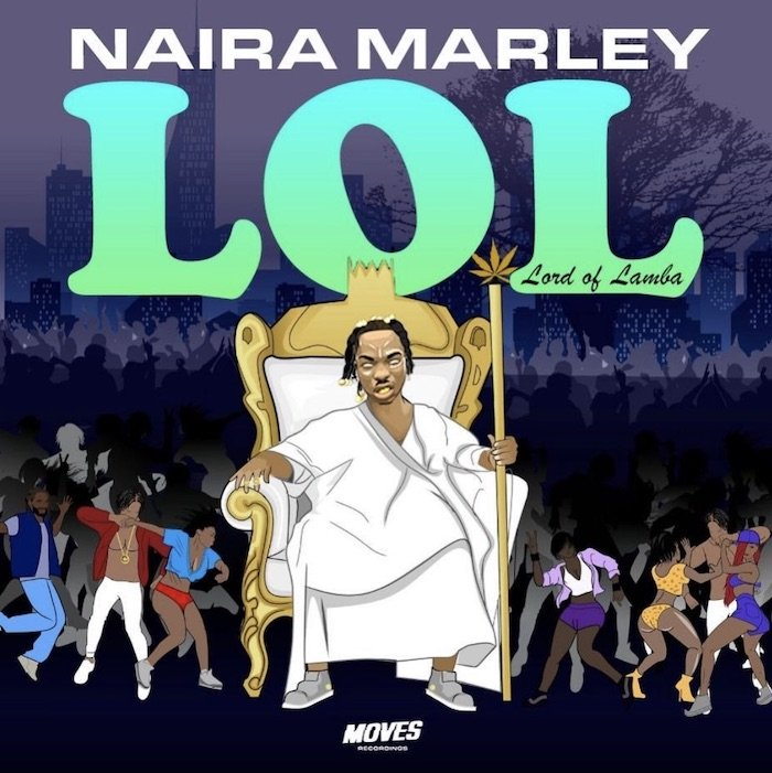 "Naira Marley Unveils Artwork & Tracklist for ""LOL"" EP"