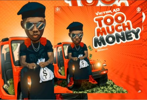 "Video: Victor AD – ""Too Much Money"""