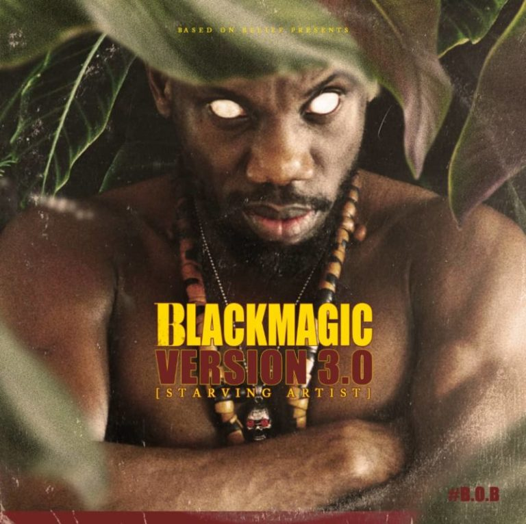 "BlackMagic set to release his third studio album titled ""Starving Artist"""