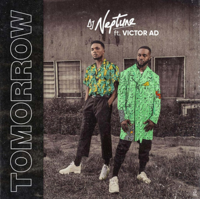 STream: DJ Neptune ft. Victor AD – Tomorrow