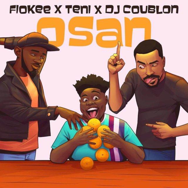 Stream: Fiokee X Teni X DJ Coublon – Osan