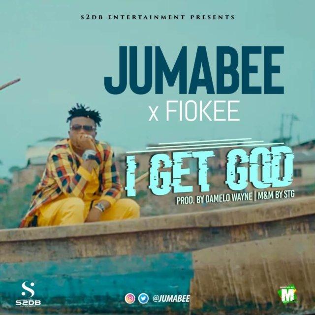 VIDEO: Jumabee & Fiokee – I Get God