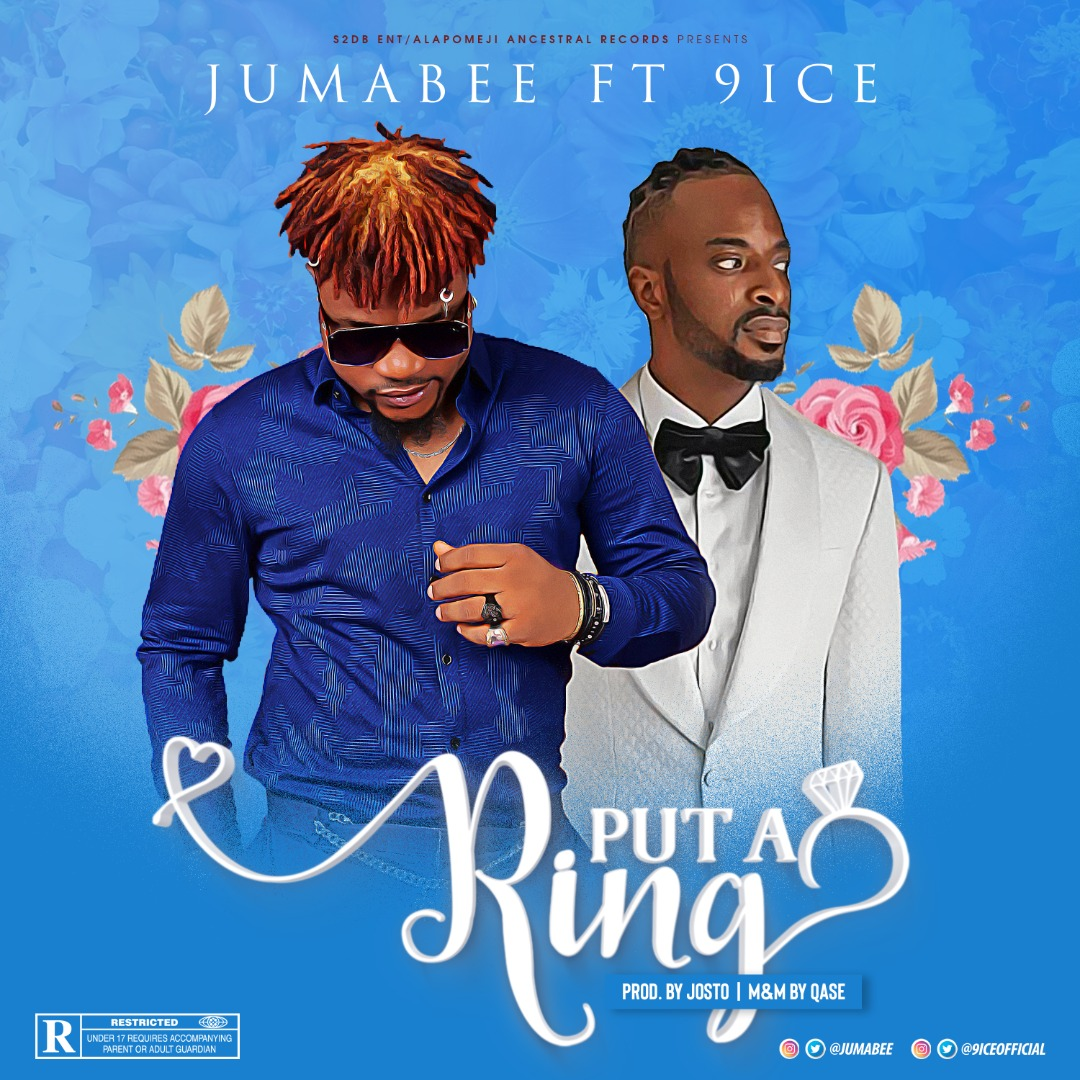 "Jumabee realeases new single titled ""Put A Ring"" features 9ice"