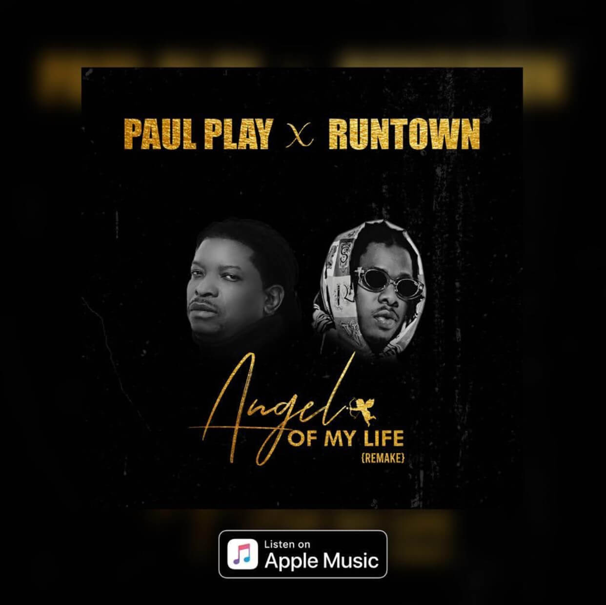 Stream! Paul Play ft. Runtown – Angel Of My Life (Remake)