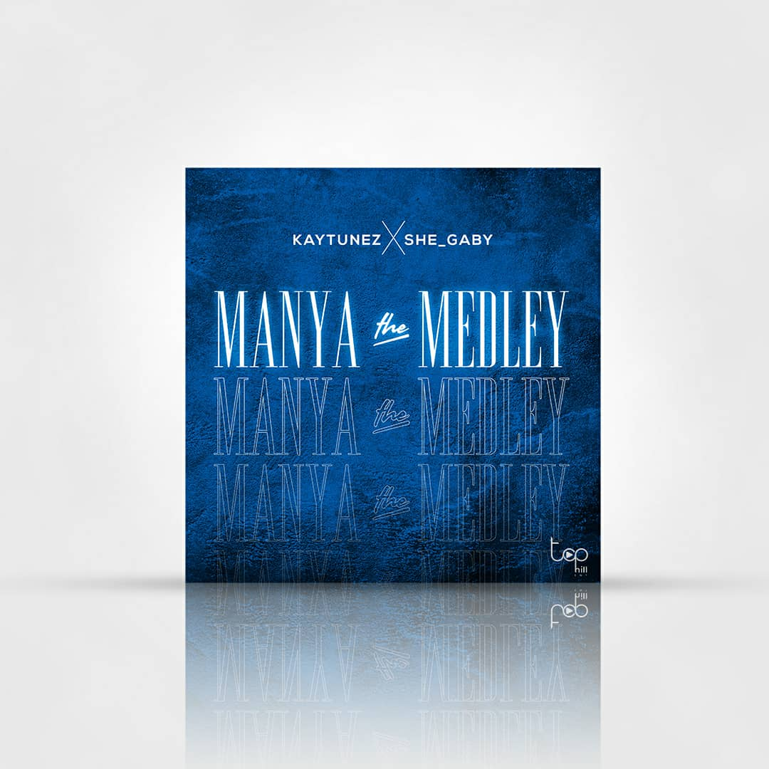 """KTunez serves us with his long-anticipated single titled """"Manya and the medley """""""