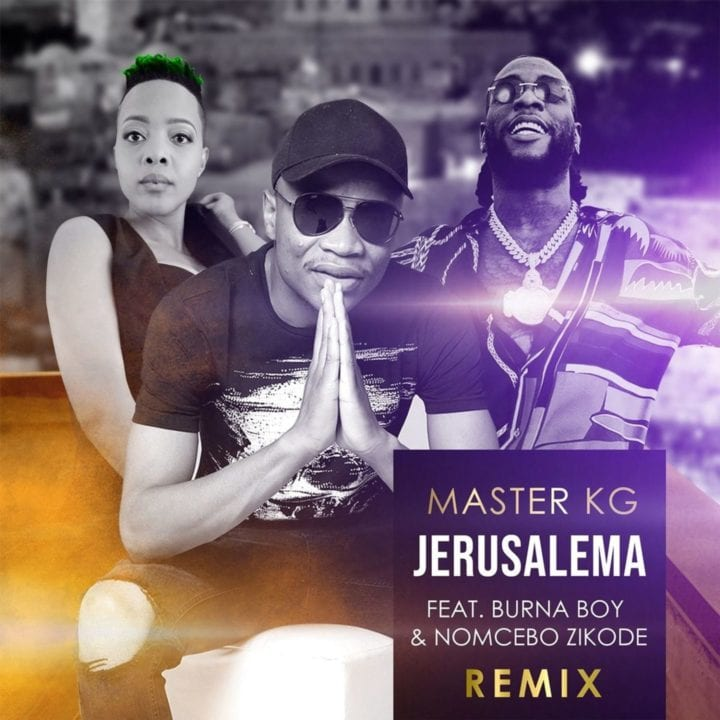 "Master KG teams up with Burna Boy and Nomcebo for ""Jerusalema"" remix"