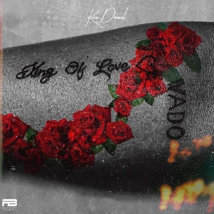 "Kizz Daniel releases third studio album, ""King of Love"""