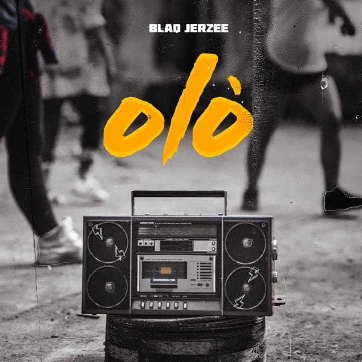 "Blaq Jerzee releases new single and video, ""Olo"""