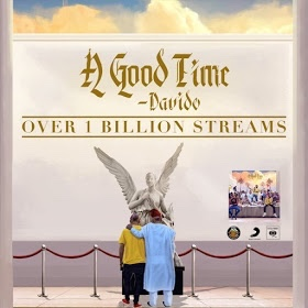 "Davido's ""A Good Time"" scores over a billion Streams on all platforms"