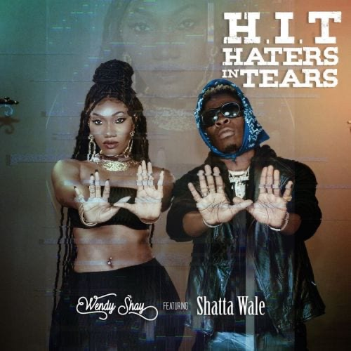 "Wendy Shay Teams Up With Shatta Wale For ""Haters In Tears"""