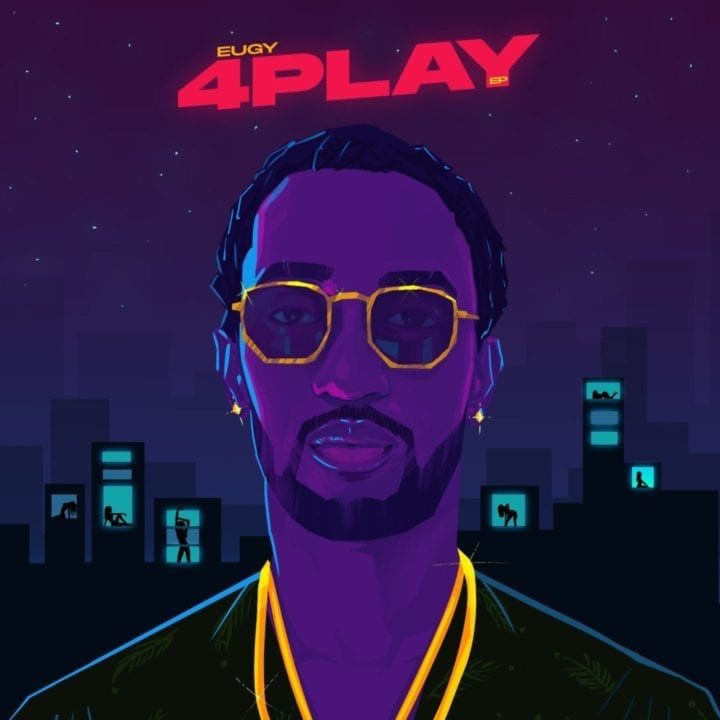 "Eugy comes through with ""4 Play"" EP"