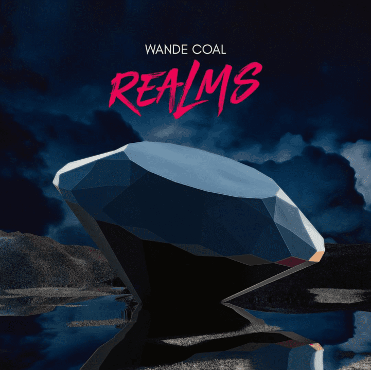 "Wande Coal drops new EP, ""Realms"" – LISTEN UP"