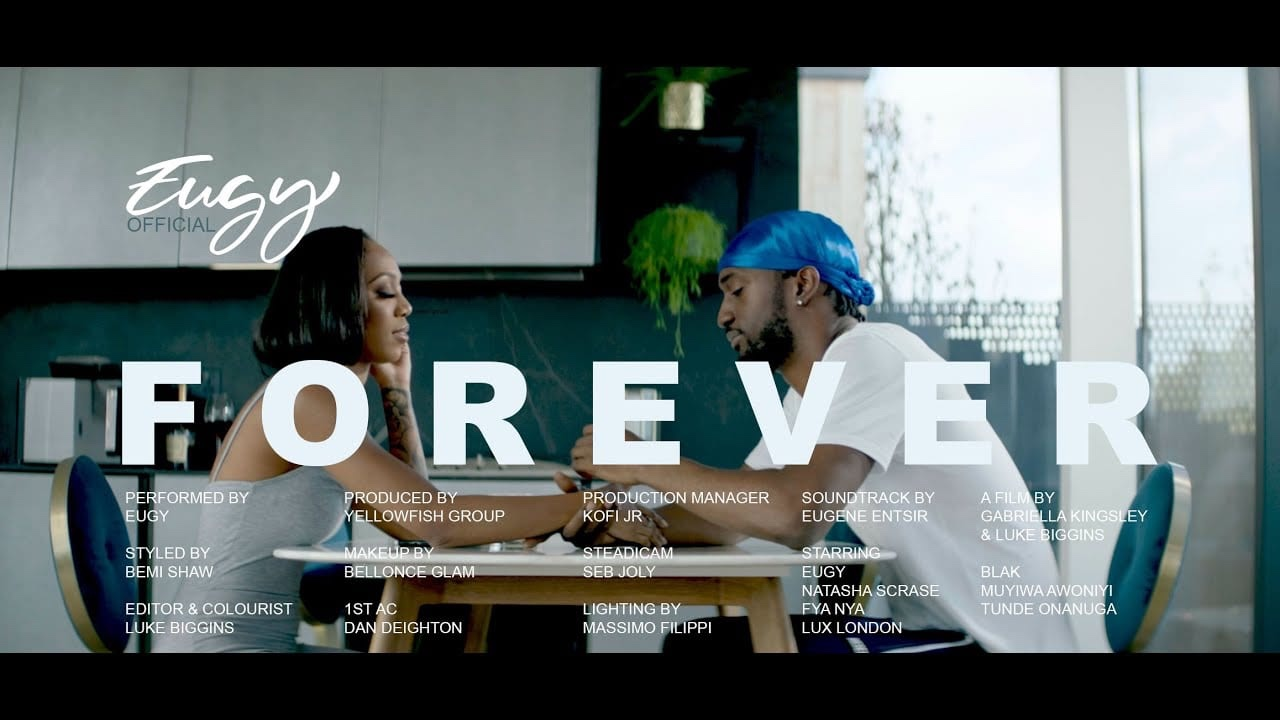Eugy drops the video for 'Forever'