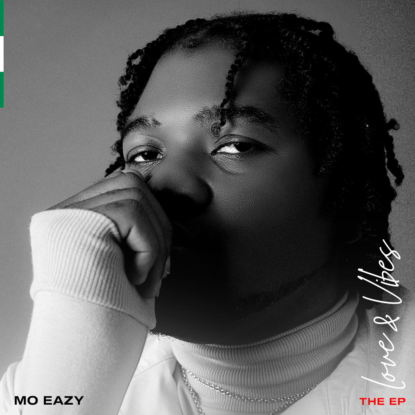 """Nigerian – British Afrobeat artist MO EAZY releases his debut EP called """"LOVE & VIBES"""""""