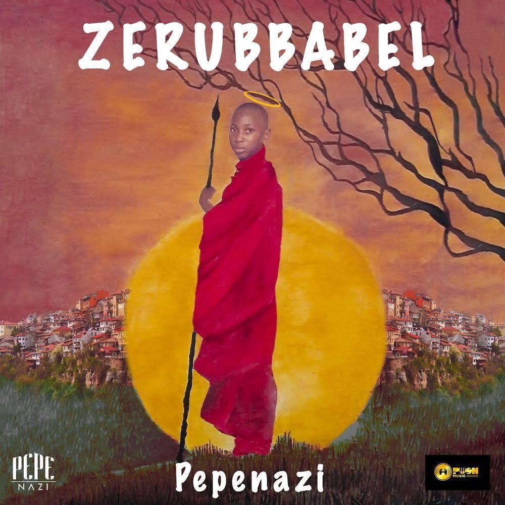 Pepenazi serves us with his second studio album named Zerubbabel  | Stream