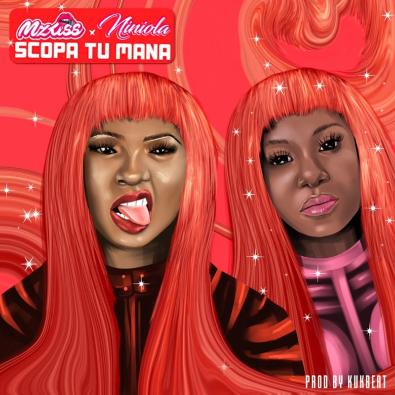 "Mz Kiss – ""Scopa Tu Mana"" ft. Niniola"