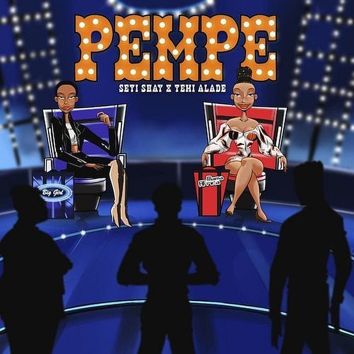 Seyi Shay & Yemi Alade links up on new single, 'Pempe'