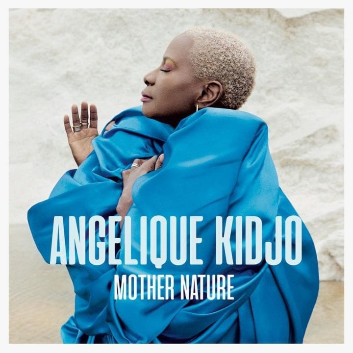 """Angelique Kidjo Reveals Star-Studded New Album """"Mother Nature"""" Dropping in June"""