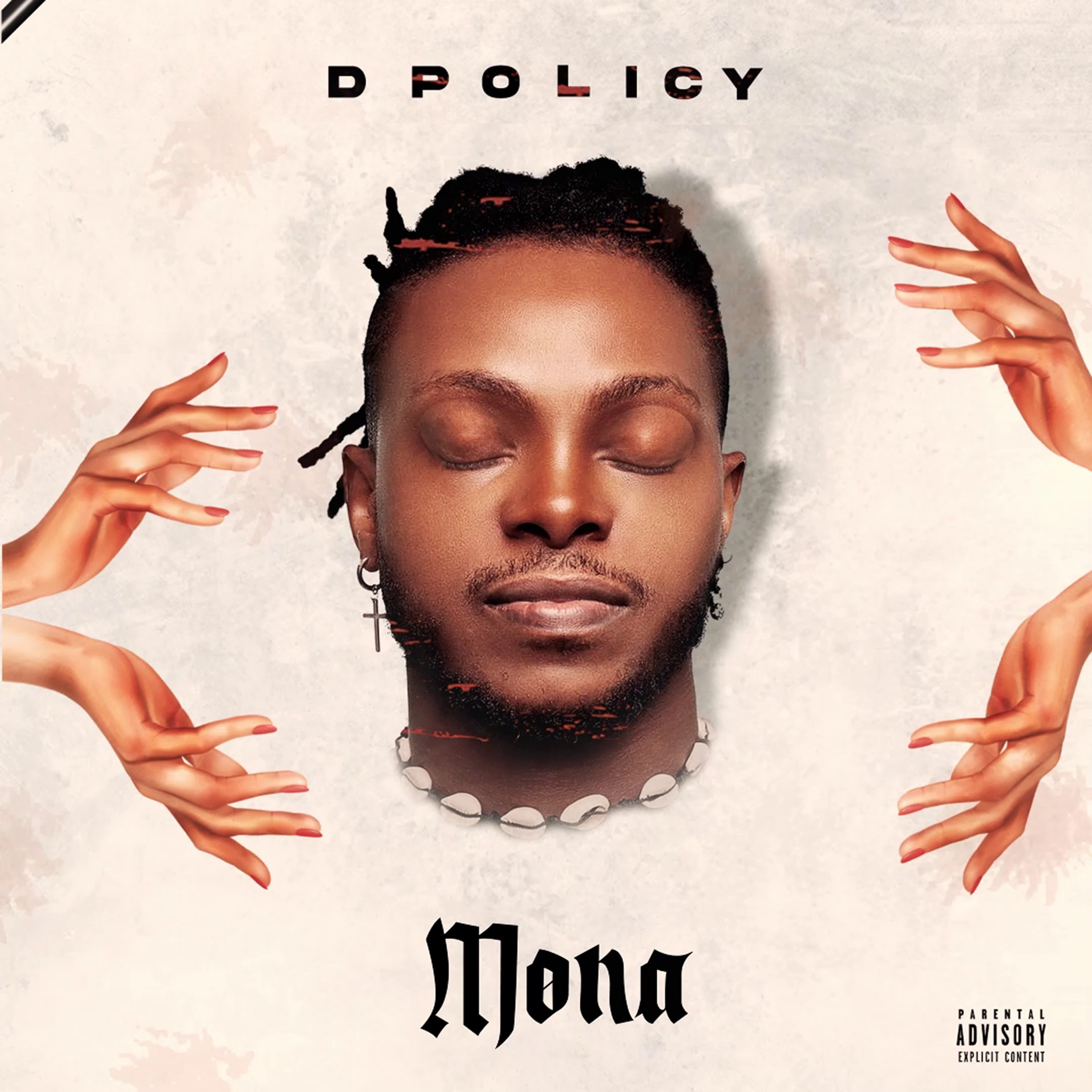 """D POLICY serves us with new single titled """"MONA"""""""