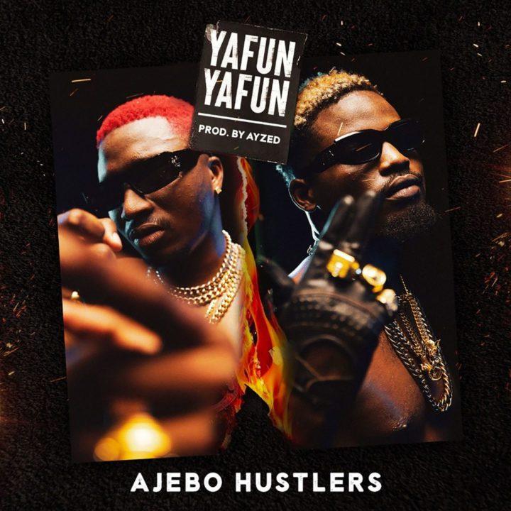 Ajebo Hustlers resurfaces with new single, 'Yafun Yafun' – Listen!