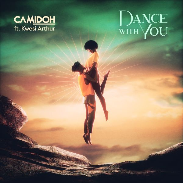 Camidoh Taps Kwesi Aruthur For 'Dance With You'