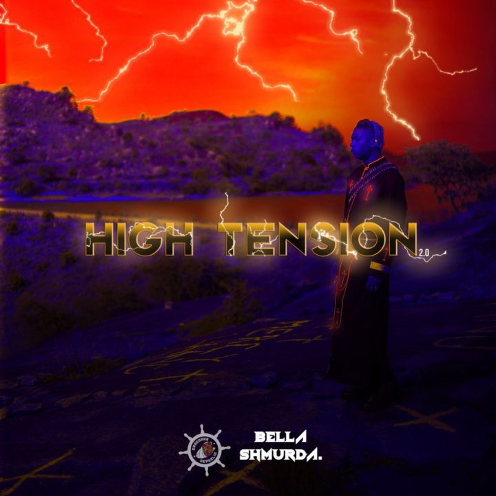Bella Shmurda's sophomore EP, 'High Tension 2.0' is out now