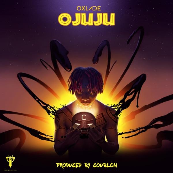 Oxlade Releases New Single, 'Ojuju'